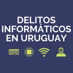 delitos-informaticos-en-uruguay