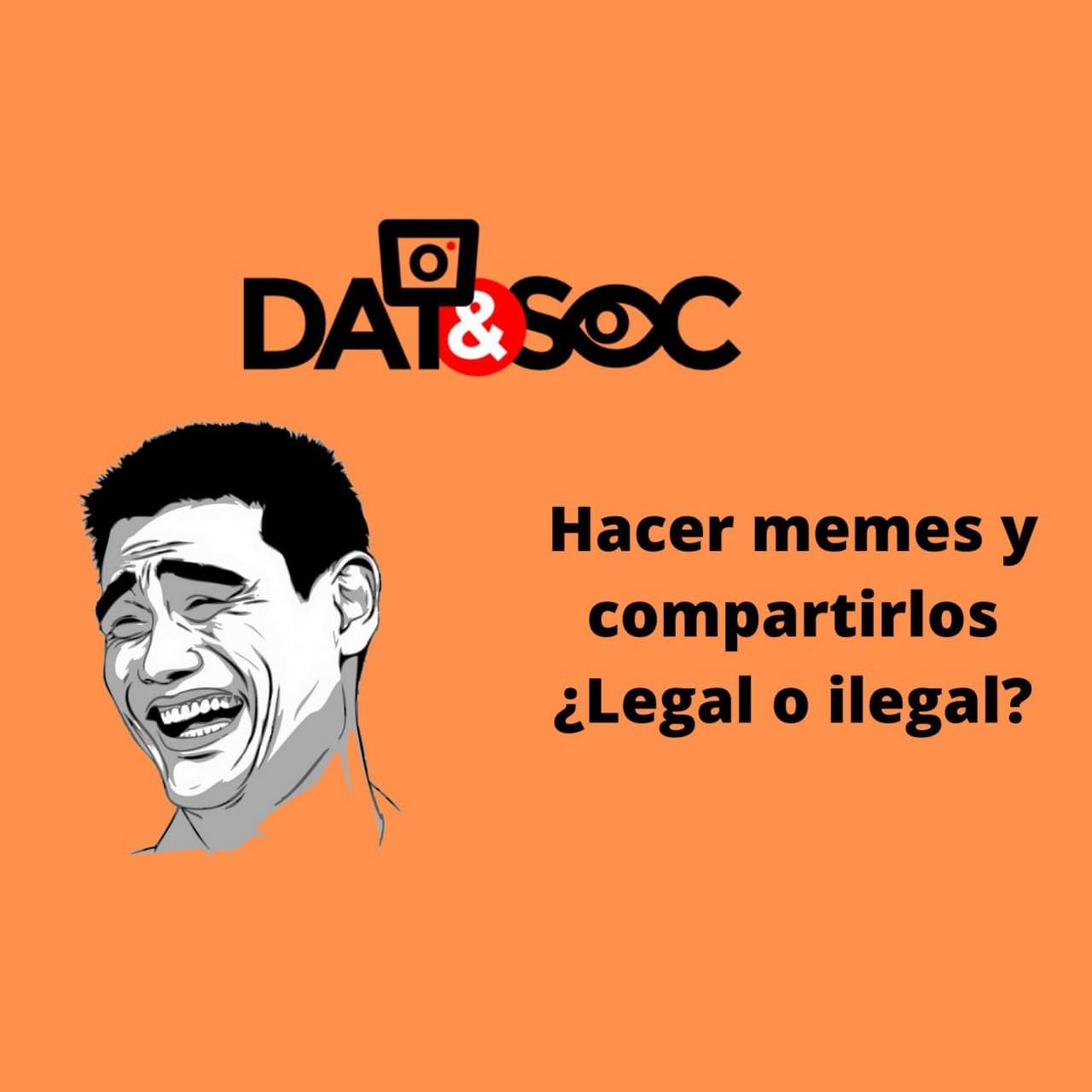 Hacer memes y compartirlos. ¿Legal o ilegal?